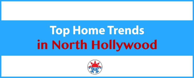 Home Trends North Hollywood